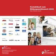 Kontaktbuch zum Bildungswettbewerb 2008 - Bildungsstiftung der ...