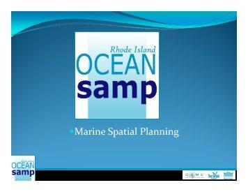 Marine Spatial Planning Marine Spatial Planning