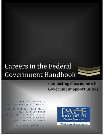 Careers in the Federal Government Handbook - Pace University