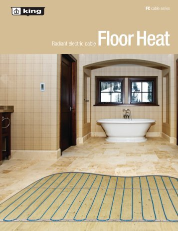 Radiant electric cable Floor Heat - King Electric