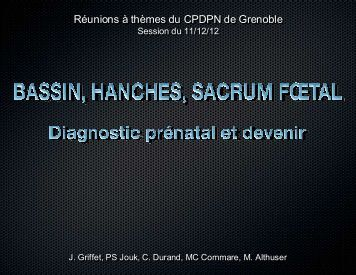 Bassin, hanches, sacrum foetal - CHU Grenoble