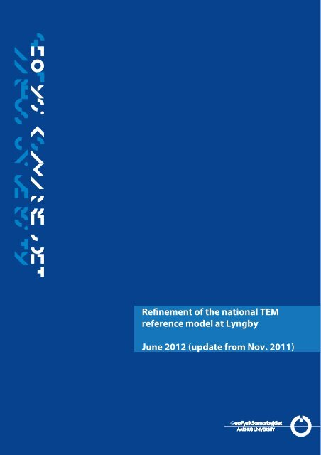 Refinement of the national TEM reference model at Lyngby June 2012