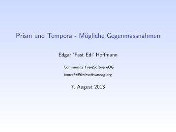 Prism und Tempora - Mögliche ... - FreieSoftwareOG