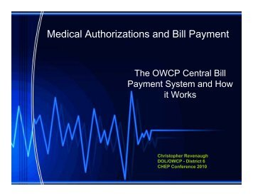 Medical Authorizations and Bill Payment - 15th Annual Federal ...