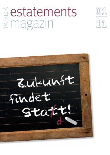 estatements magazin 01/11 - PATRIZIA Immobilien AG