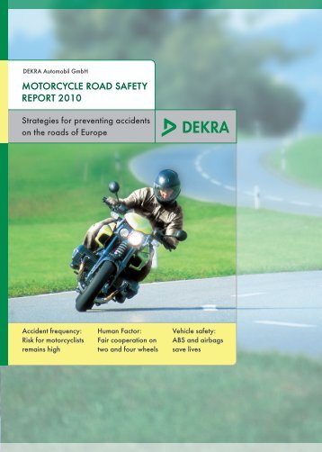 MoToRcyclE RoAD SAFETy REpoRT 2010 - Dekra