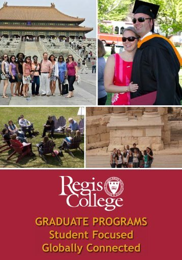GRADUATE PROGRAMS Student Focused Globally ... - Regis College