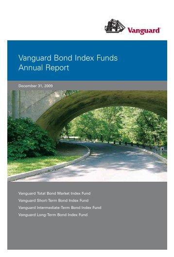 Vanguard Bond Index Funds Annual Report December 31, 2009
