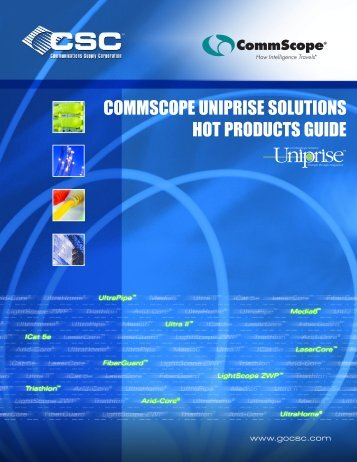 commscope uniprise solutions hot products guide - Communications ...