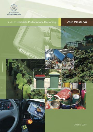 ZER3606281 2007 KERBSIDE GUIDE 52PG.indd - Zero Waste SA