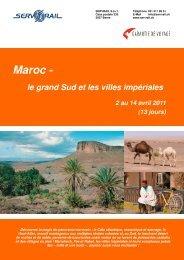 Maroc - le grand Sud et les villes impériales 2 au 14 ... - SERVRail
