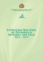 Estrategia Nacional de Desarrollo Integral con Coca 2011-2015