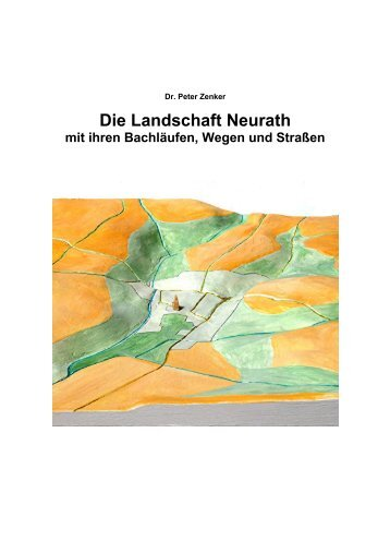 Die Landschaft Neurath - Dr. Peter Zenker