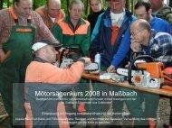 Mötorsägenkurs 2008 in Maßbach Durchgeführt vom Am für ...