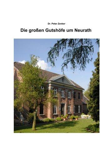 Die großen Gutshöfe um Neurath, Langfassung - Dr. Peter Zenker