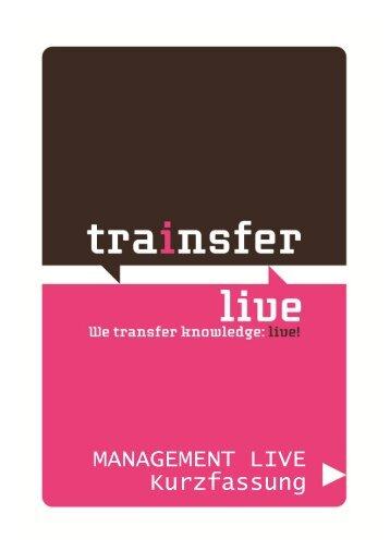 MANAGEMENT LIVE Kurzfassung - Trainsfer Live!