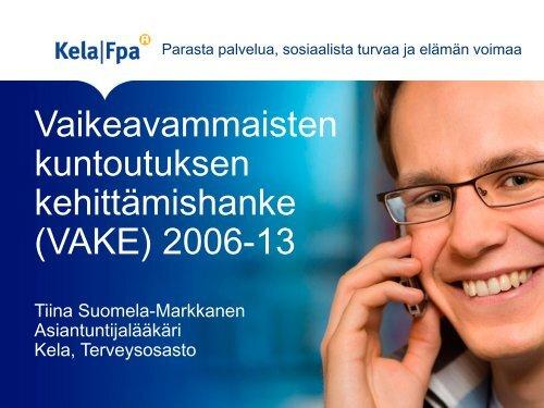 (VAKE) 2006-13 - Kuntoutusportti