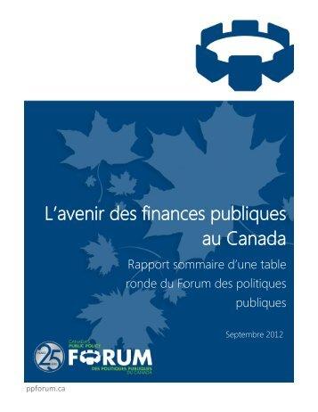 L'avenir des finances publiques au Canada - Public Policy Forum