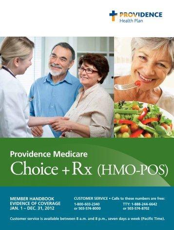 Providence Medicare Choice + RX (HMO-POS) Member Handbook