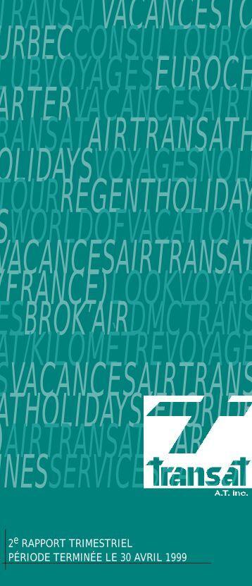 Rapport du deuxième trimestre (PDF - 38Ko) - Transat, Inc.