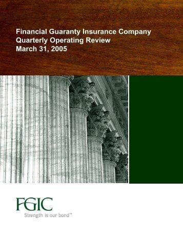 Financial Guaranty Insurance Company Quarterly Operating Review ...