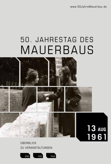 MAUERBAUS - 50 Jahre Mauerbau