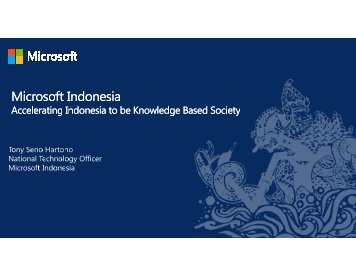 Accelerating Indonesia to be a Knowledge Based Society