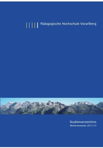WS 2011-12 Beta 5.indd - Pädagogische Hochschule Vorarlberg