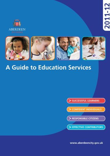2011-12 A Guide to Education Services - Aberdeen City Council