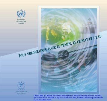 Tous volontaires pour le temps, le climat et l'eau - E-Library - WMO