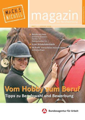 Vom Hobby zum Beruf Vom Hobby zum Beruf - Planet Beruf.de