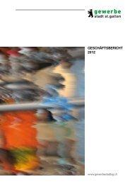 Jahresbericht 2012 Gewerbe Stadt St. Gallen
