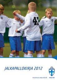 JALKAPALLOKIRJA 2012 - Suomen Palloliitto