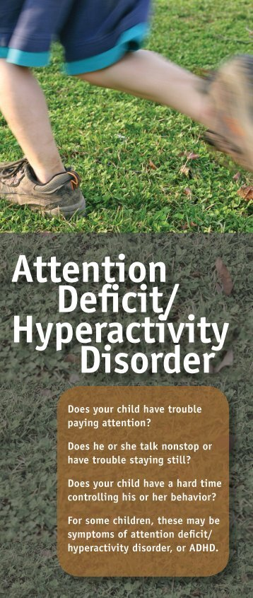 a study of attention deficit disorder on children Attention-deficit/hyperactivity disorder (adhd) and substance use disorders are inextricably intertwined children with adhd are more likely than peers to develop substance use disorders treatment with stimulants may reduce the risk of substance use disorders, but stimulants are a class of.