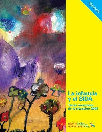 La infancia y el SIDA Tercer inventario de la situación 2008 ... - unaids