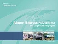 Airport Express Advertising Passenger Profile Highlights 2012
