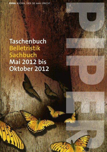 Piper Taschenbuch Sommer 2012 - Piper Verlag GmbH