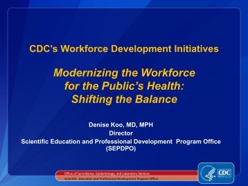 Developing the Nation's Public Health Workforce and Leadership