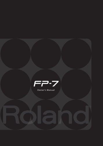 Owner's Manual (FP-7_OM.pdf) - Roland