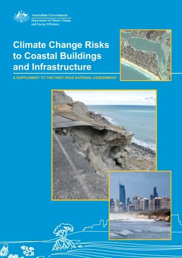 Climate Change Risks to Coastal Buildings and Infrastructure