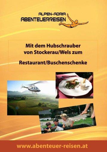 Mit dem Hubschrauber zum Restaurant - Abenteuer Reise in ...