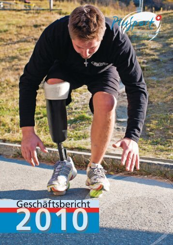 Geschäftsbericht 2010 (pdf, 2.6MB) - PLUSPORT Behindertensport ...