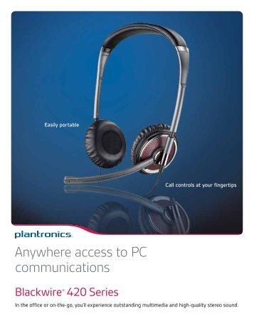 Anywhere access to PC communications - Plantronics