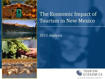 The Economic Impact of Tourism in New Mexico - Santa Fe ...