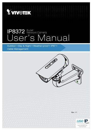 Vivotek IP8372 Bullet Network Camera User Manual - Use-IP