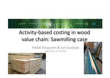 Activity-based costing in wood value chain: Sawmilling case