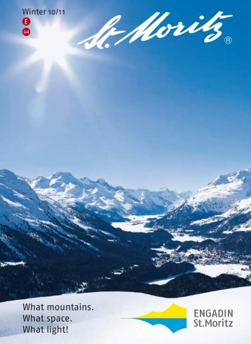 What mountains. What space. What light! The largest - Pontresina