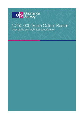 1:250 000 Scale Colour Raster user guide and technical ... - Digimap