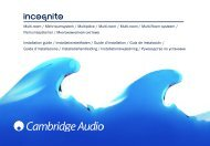 AP182742 CA Incognito Multi-Room Installation ... - Cambridge Audio