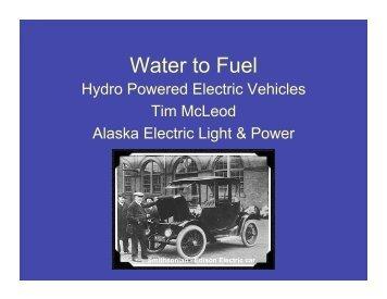Tim McLeod: Water to Fuel - Renewable Energy Alaska Project
